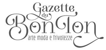 Gazette du Bonton: la rivista online per tutte le donne del web